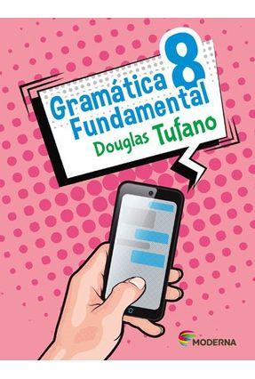 Gramática Fundamental - 8º Ano - Douglas Tufano pdf epub