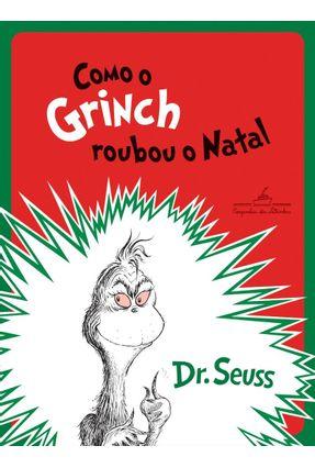 Como O Grinch Roubou O Natal - Seuss,Dr.   Nisrs.org