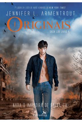 Originais - Saga Lux - Livro 4 - Armentrout,Jennifer L. | Hoshan.org