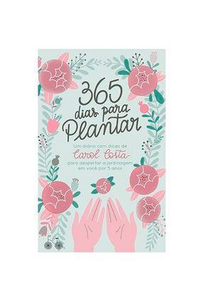 365 Dias Para Plantar