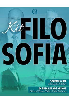 Kit - Filosofia - Sócrates Café + - Phillips,Christopher Barros Filho,Clóvis De Calabrez,Pedro   Hoshan.org
