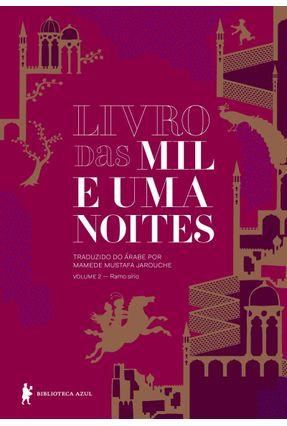 Livro Das Mil E Uma Noites - Vol. 2 - Anônimo | Hoshan.org