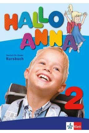 Hallo Anna 2 - Libro Del Alumno + 2 CD - Swerlowa,Olga | Hoshan.org