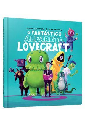 O Fantástico Alfabeto Lovecraft - Ciaramella,Jason pdf epub