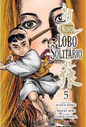 Novo Lobo Solitário - Vol. 5 - Kojima,Goseki Koike,Kazuo Mori ,Hideki   Hoshan.org