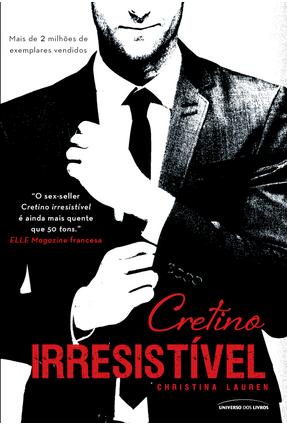 Cretino Irresistível - Pocket - Lauren,Christina pdf epub