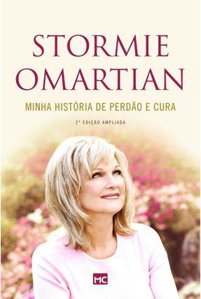 Minha História De Perdão e Cura - Omartian,Stormie | Nisrs.org