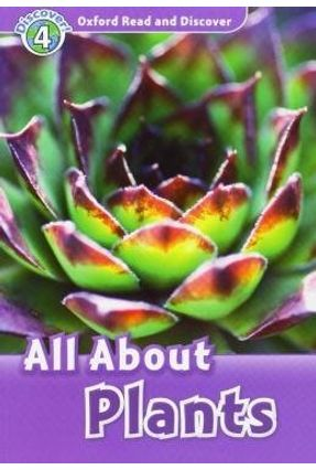 All About Plants - Level 4 - Penn,Julie | Hoshan.org