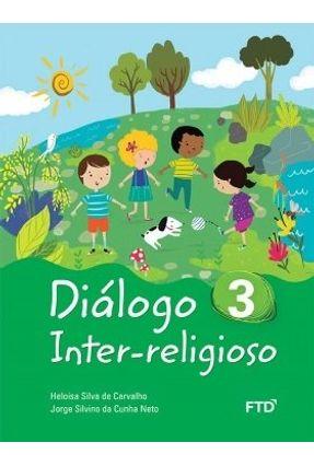 Diálogo Inter-Religioso - Vol. 3 - Carvalho,Heloisa Silva De pdf epub