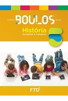 História, Sociedade & Cidadania - 5º Ano - Alfredo Boulos Jr. pdf epub