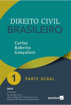 Direito Civil Brasileiro -  Parte Geral - Vol. 1 - 16ª Ed. 2018 - Carlos Roberto Gonçalves pdf epub