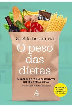 O Peso Das Dietas - Emagreça De Forma Sustentável Dizendo Não Às Dietas - Deram,Sophie | Hoshan.org