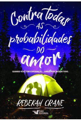 Contra Todas As Probabilidades Do Amor - Crane,Rebekah | Hoshan.org