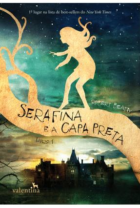 Serafina e A Capa Preta - Beatty,Robert   Hoshan.org