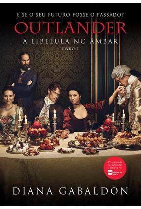 Outlander - A Libélula No Âmbar - Livro 2 - Gabaldon,Diana Hirata,Geni pdf epub