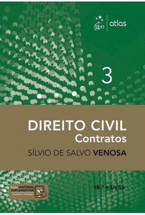 Direito Civil - Contratos - Vol. 3 - 18ª Ed. 2018 - Venosa,Silvio de Salvo | Hoshan.org