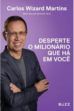 Desperte O Milionário Que Há Em Você - Capa Sortida - Martins,Carlos Wizard | Hoshan.org