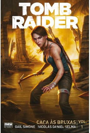 Tomb Raider - Caça Às Bruxas Vol.01 - Simone,Gail Selma,Nicolás Daniel | Hoshan.org