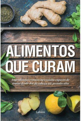 Alimentos Que Curam - Editora,Lafonte pdf epub