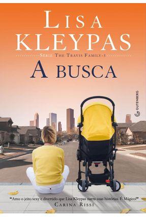 A Busca - Kleypas,Lisa Reis,A. C. | Hoshan.org
