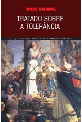 Tratado Sobre A Tolerância - Voltaire | Hoshan.org