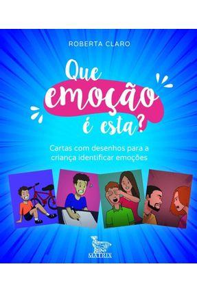 Que Emoção É Esta? - Cartas Com Desenhos Para A Criança Identificar As Emoções - Claro,Roberta | Hoshan.org