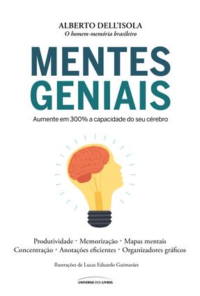 Mentes Geniais - Dell'Isola,Alberto | Tagrny.org