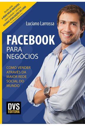 Facebook Para Negócios - Larrossa,Luciano | Tagrny.org