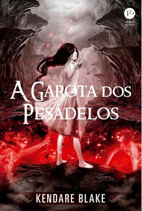 A Garota Dos Pesadelos (Vol. 2 Anna Vestida De Sangue) - Blake,Kendare pdf epub