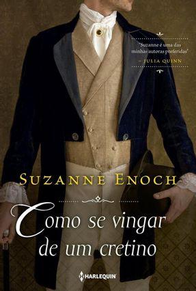 Como Se Vingar De Um Cretino - Enoch,Suzanne   Hoshan.org