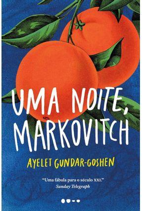 Uma Noite, Markovitch - Gundar-Goshen,Ayelet pdf epub