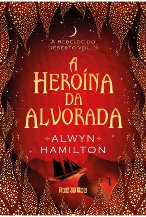 A Heroína Da Alvorada - HAMILTON,ALWYN Novello,Eric | Tagrny.org