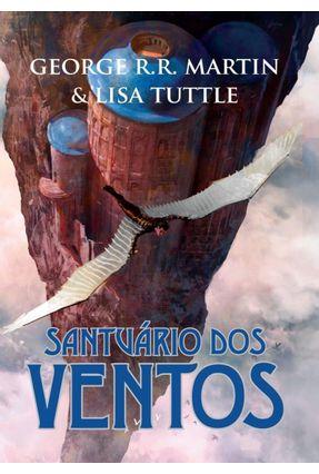 Santuário Dos Ventos - Tuttle,Lisa Martin,George R.R. | Tagrny.org
