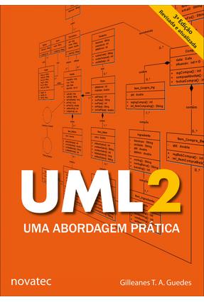 Uml 2 - Uma Abordagem Prática - 3ª Ed. - 2018 - Guedes,Gilleanes T. A. | Hoshan.org