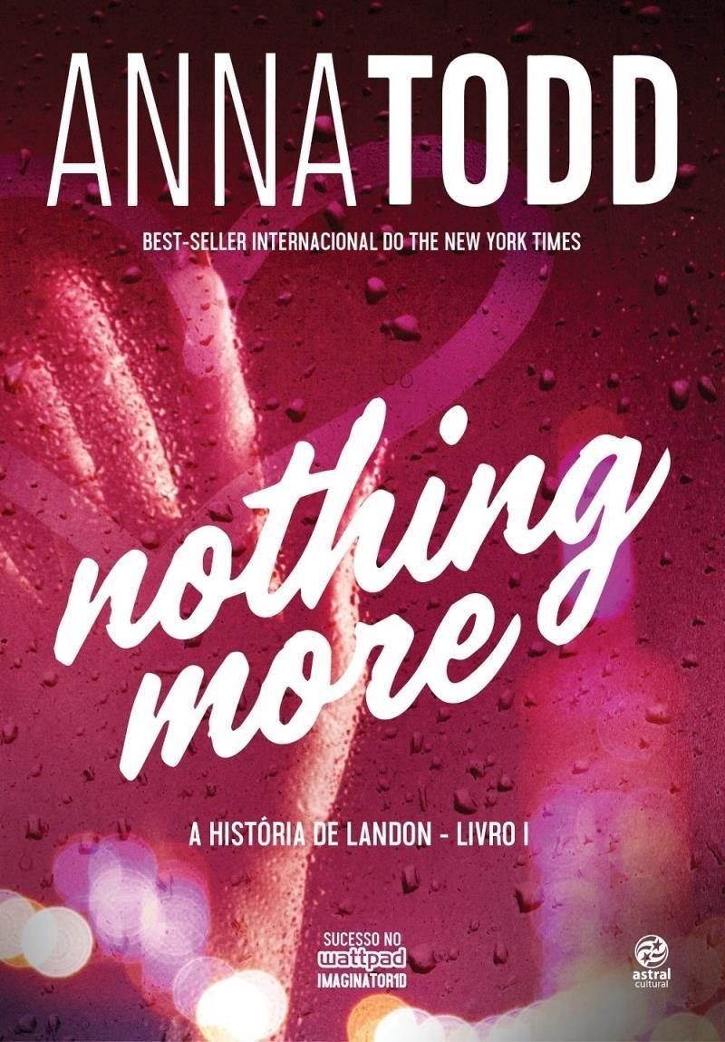 Nothing More - A História De Landon - Livro I - Saraiva