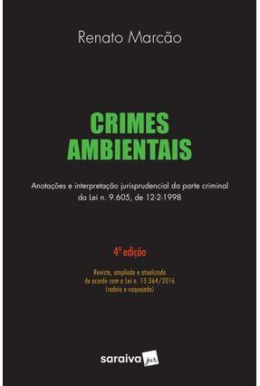 Crimes Ambientais - 4ª Ed. 2018 - Marcao,Renato Flavio | Hoshan.org