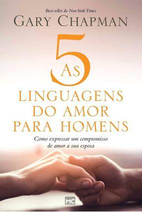 As 5 Linguagens Do Amor Para Homens - Como Expressar Um Compromisso De Amor A Sua Esposa - Southern,Randy Chapman,Gary pdf epub