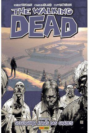 The Walking Dead Vol. 03 - Kirkman,Robert Adlard,Charlie pdf epub