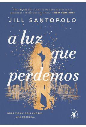 A Luz Que Perdemos - Jill Santopolo | Hoshan.org