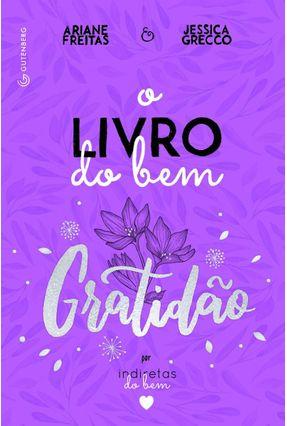 O Livro do Bem - Grecco, Jessica Freitas,Ariane   Tagrny.org