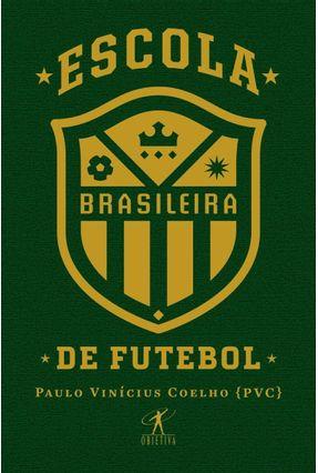 Escola Brasileira De Futebol - Vinícius Coelho (Pvc),Paulo | Hoshan.org