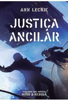 Justiça Ancilar - Leckie,Ann | Nisrs.org