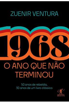 1968: O Ano Que Não Terminou (Edição Especial) - Ventura,Zuenir | Nisrs.org