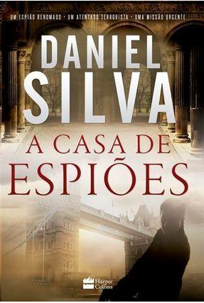 Casa De Espiões - Daniel Silva | Tagrny.org
