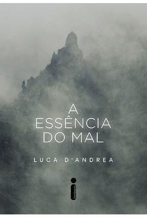 A ESSÊNCIA DO MAL - Luca D'Andrea | Tagrny.org