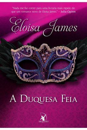 A Duquesa Feia - James,Eloisa   Hoshan.org