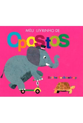 Meu Livrinho De Opostos - Little Tiger Press Ltd. pdf epub
