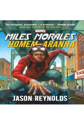 Miles Morales - Homem-Aranha - Reynolds,Jason | Hoshan.org