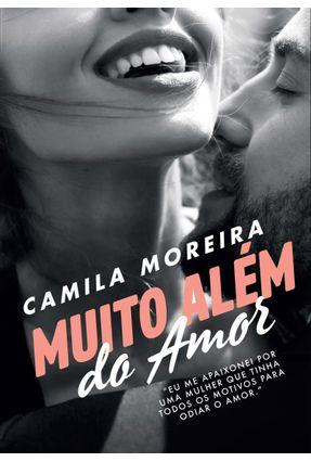 Muito Além do Amor - Moreira,Camila pdf epub