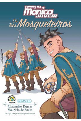 Turma da Mônica Jovem - Os Três Mosqueteiros - Sousa,Mauricio | Hoshan.org